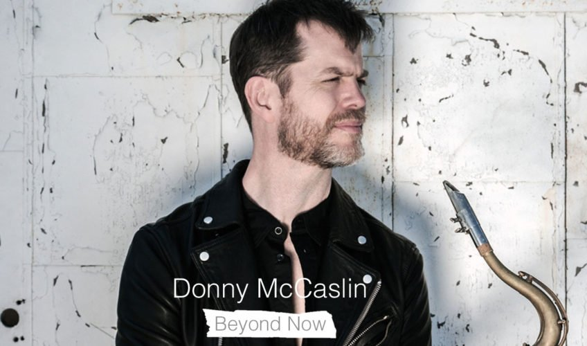 donny-mccaslin-beyond-now-848x500