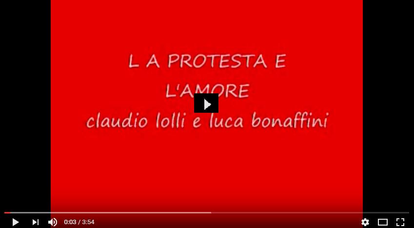 PER VEDERE IL VIDEO CLICCARE SULL'IMMAGINE. Claudio Lolli e Luca Bonaffini La protesta e l'amore