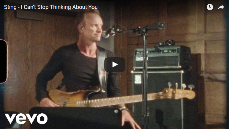 PER VEDERE IL VIDEO CLICCARE SULL'IMMAGINE Sting - I Can't Stop Thinking About You